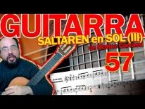 Tocar el SALTAREN en SOL, Op59 de Matteo Carcassi. Lección 57 (tercera parte)